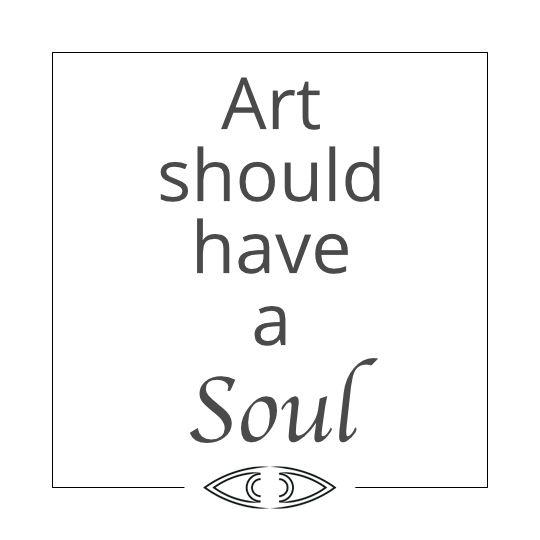 art should have a soul