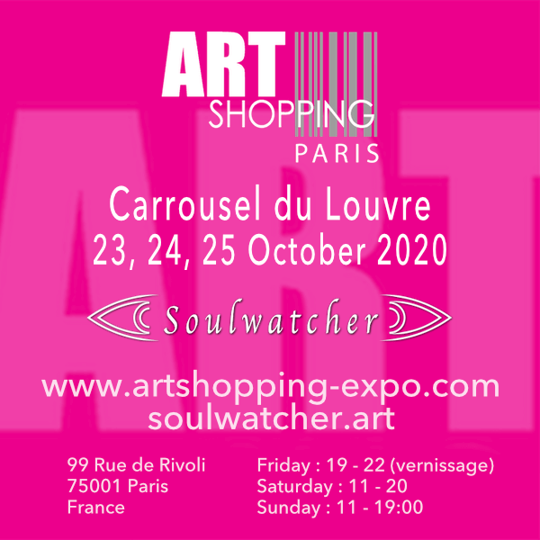 Soulwatcher - Art Shopping Paris – Carrousel du Louvre – October 2020